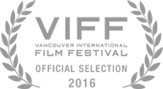 Vancouver International Film Festival - Official Selection - 2016